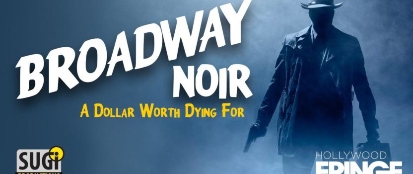STEP INTO MYSTERY WITH BROADWAY NOIR