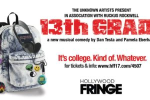 13TH GRADE: NOW ENROLLING AT THE HOLLYWOOD FRINGE