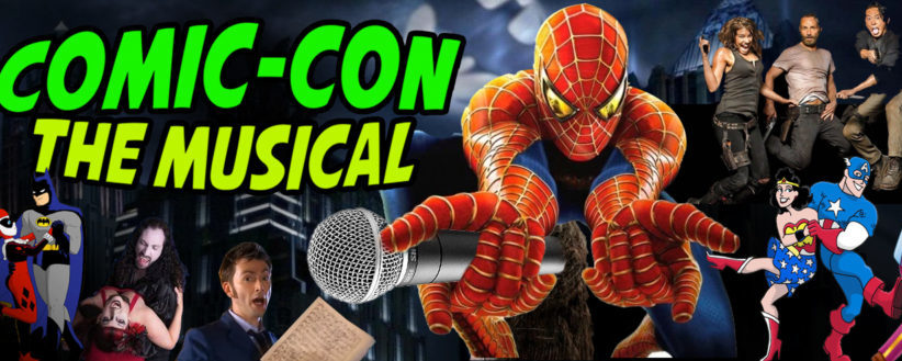 MAKING 'COMIC-CON THE MUSICAL' A REALITY